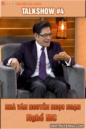 Talkshow với Nguyễn Ngọc Ngạn #4: Nghề MC